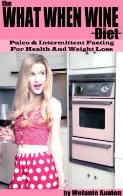 Melanie Avalon What When Wine Book